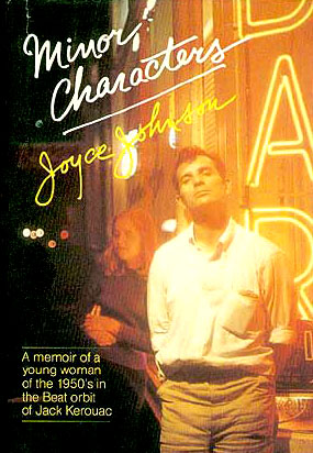 Minor Characters, by Joyce Johnson, published in 1987. (Wikipedia)